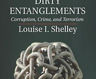 """Le livre de Louise Shelley a pour titre : """"Sales enchevêtrements"""" (entre réseaux criminels et terroristes, à l'échelle mondiale)"""