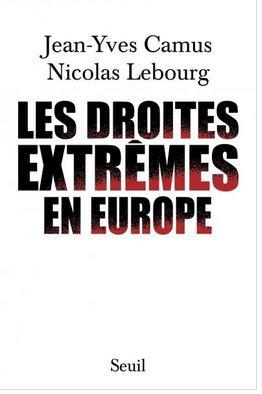 « Les droites extrêmes en Europe » (Seuil, 2015)